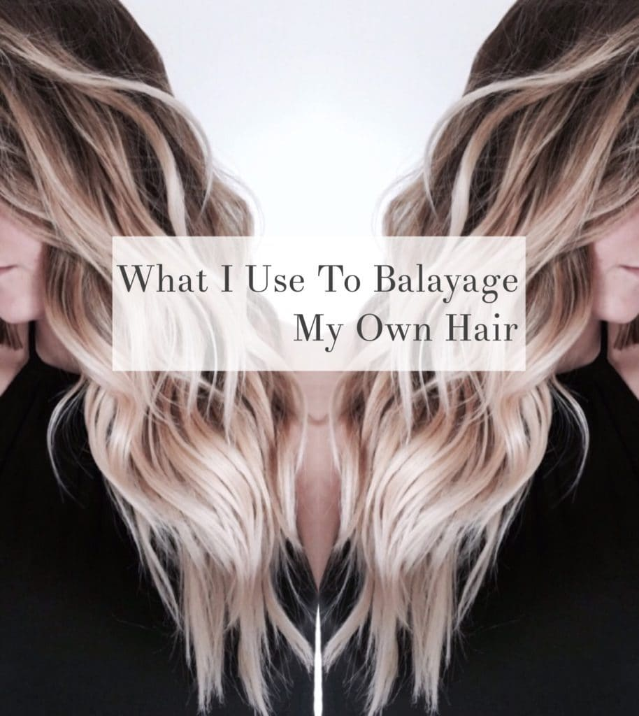 What I Use To Balayage My Own Hair Life On Waller