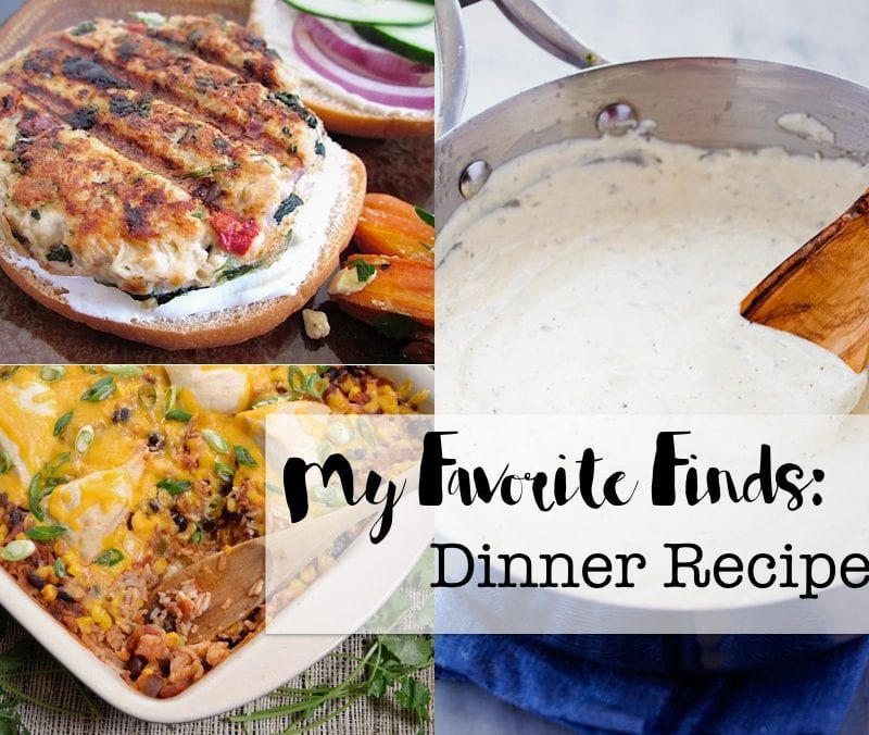 My Favorite Finds: Dinner Recipes