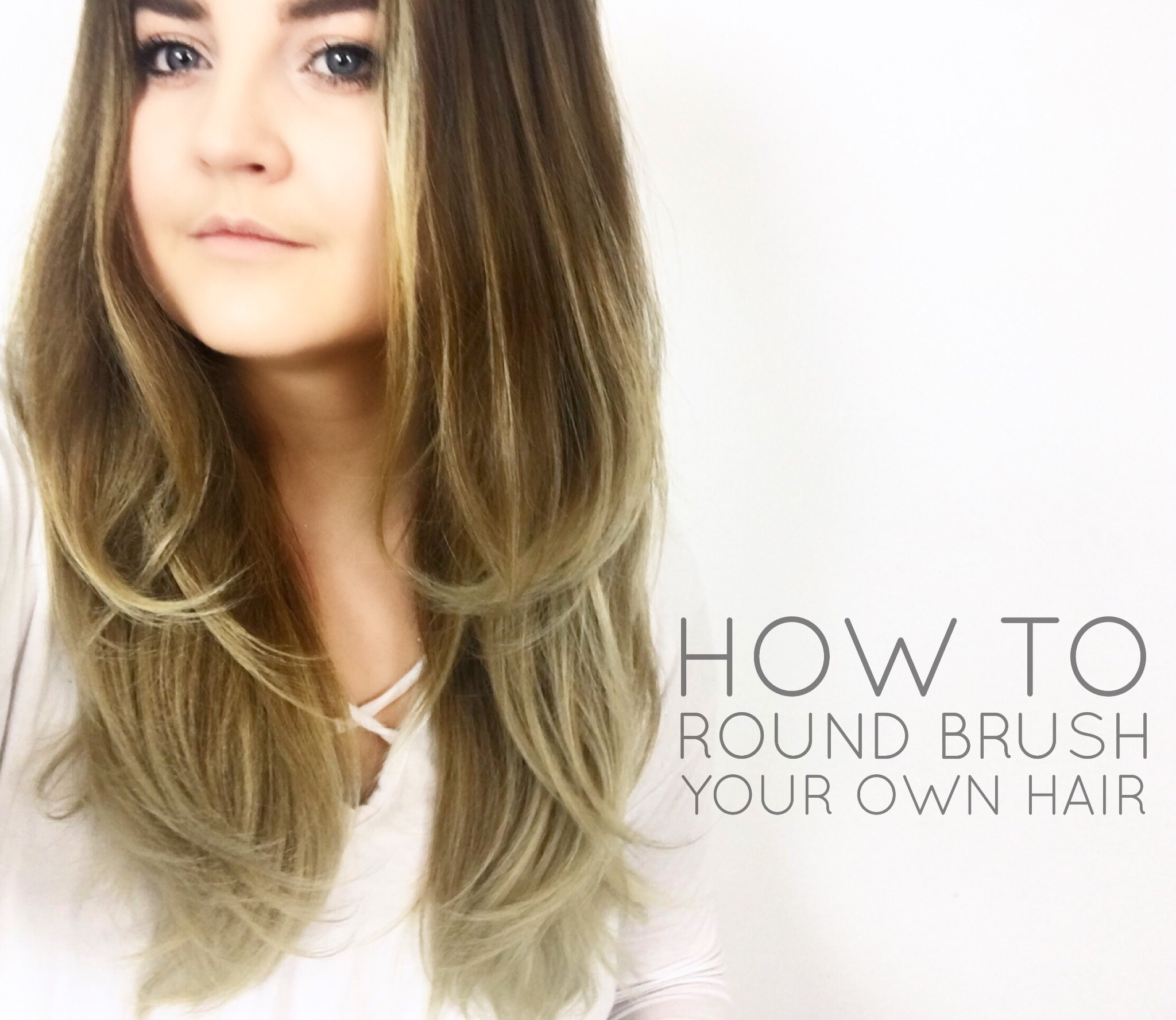 how to round brush your own hair to create the perfect blow out