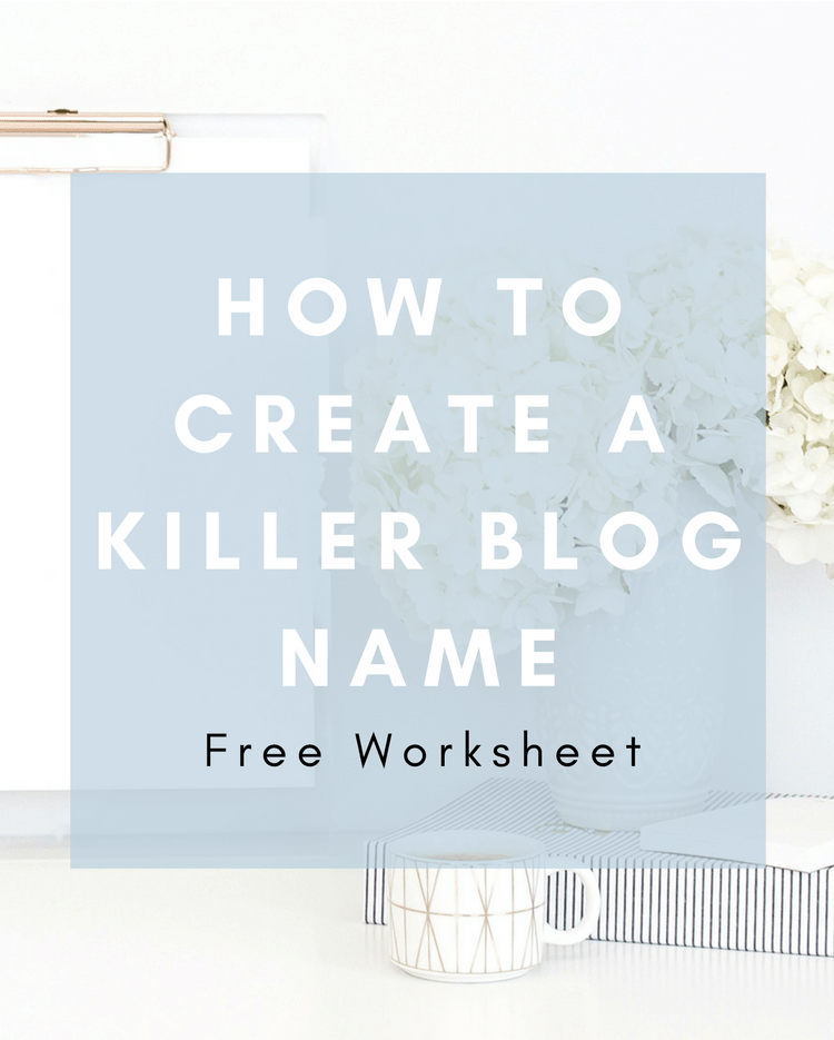 how to create a killer blog name