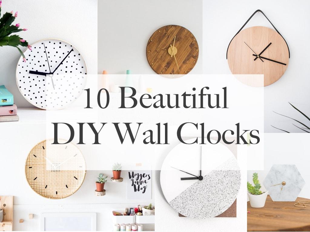 10 Beautiful DIY Wall Clock