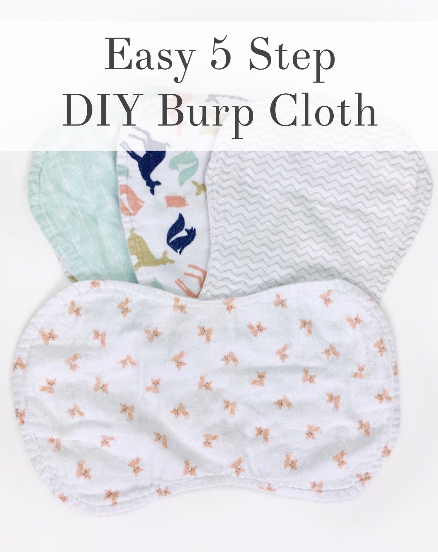 Easy 5 Step Diy Burp Cloth Burp Rag Cassie Scroggins