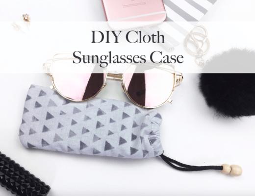 DIY Cloth Sunglasses Case