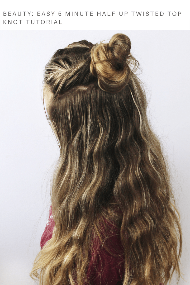 Easy 5 Minute Twisted Top Knot Half up Tutorial