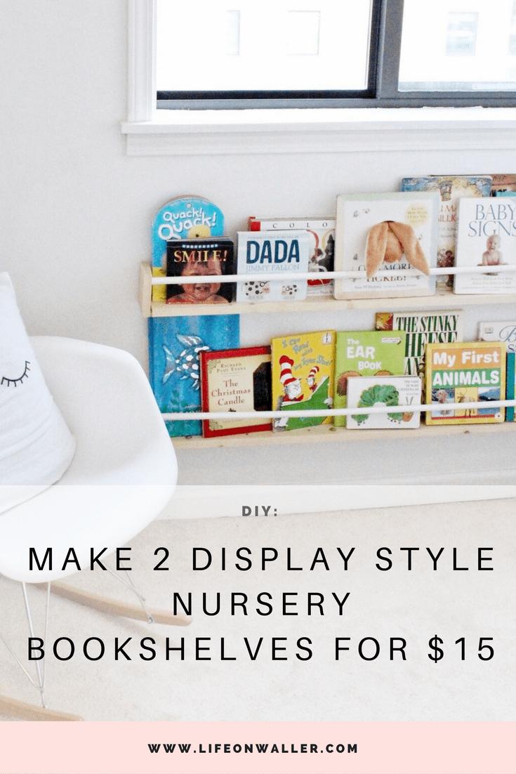 make 2 display style nursery bookshelves for $15
