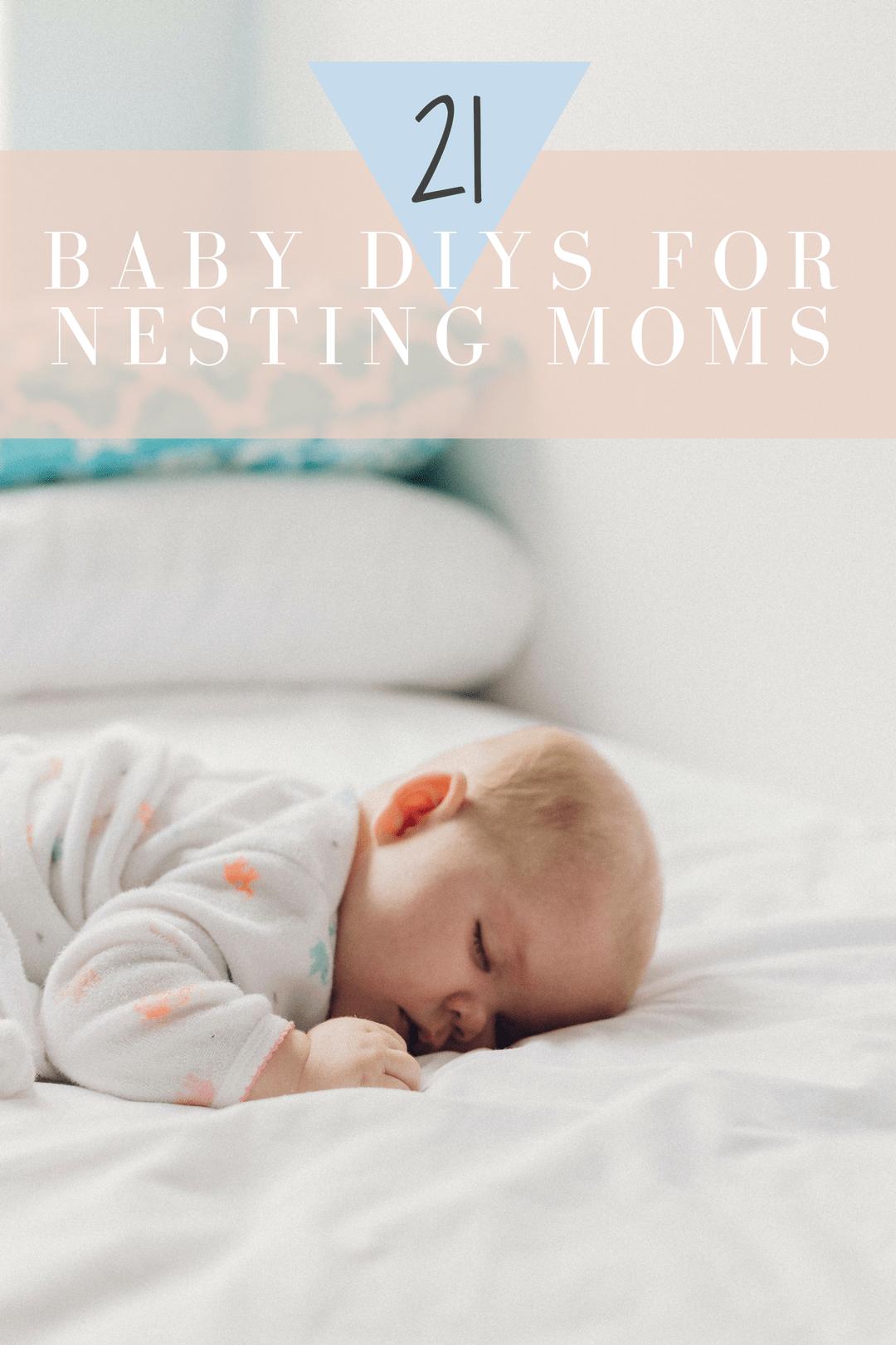 21 baby diys for nesting moms