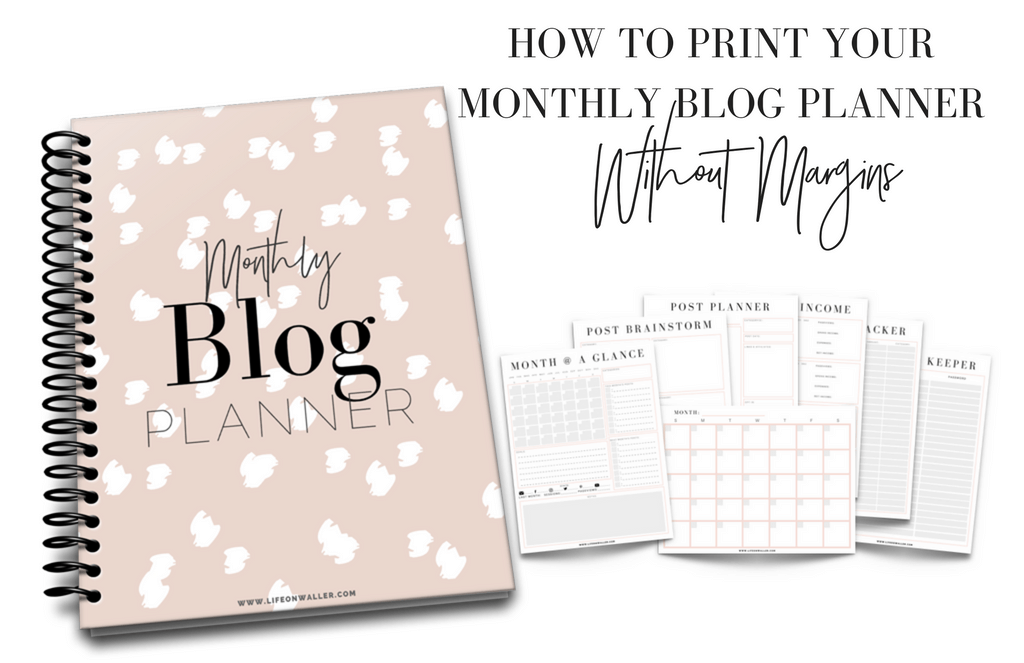 How to Print Your Monthly Blog Planner Without Margins – On a Mac