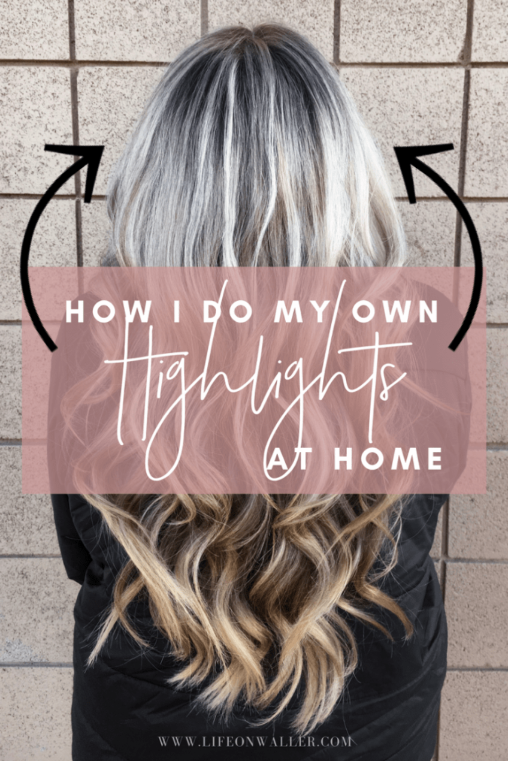 how I do my own highlights at home