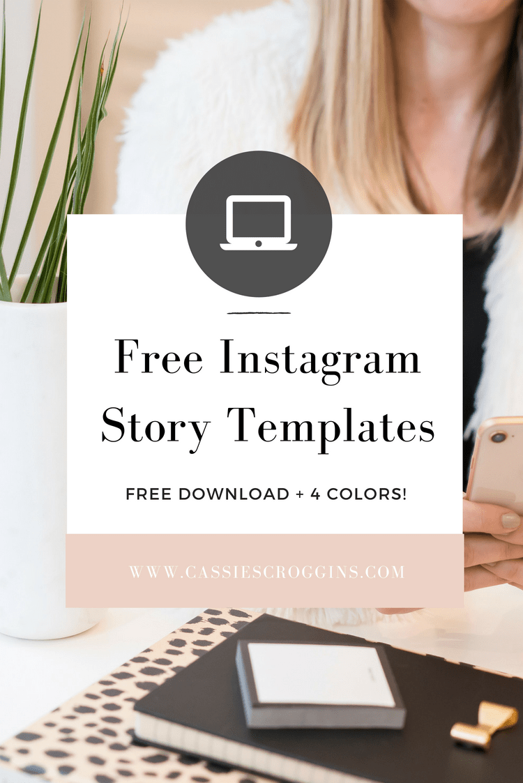 Instagram Story Templates – Free Download (9 Templates in 4 Colors to choose from!)