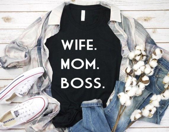 Cute mom shirt wife mom boss
