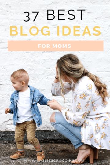 best blog ideas for moms