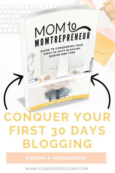 New Blogger Guide For Mom Bloggers – Conquer Your First 30 Days Blogging Ebook & Workbook!
