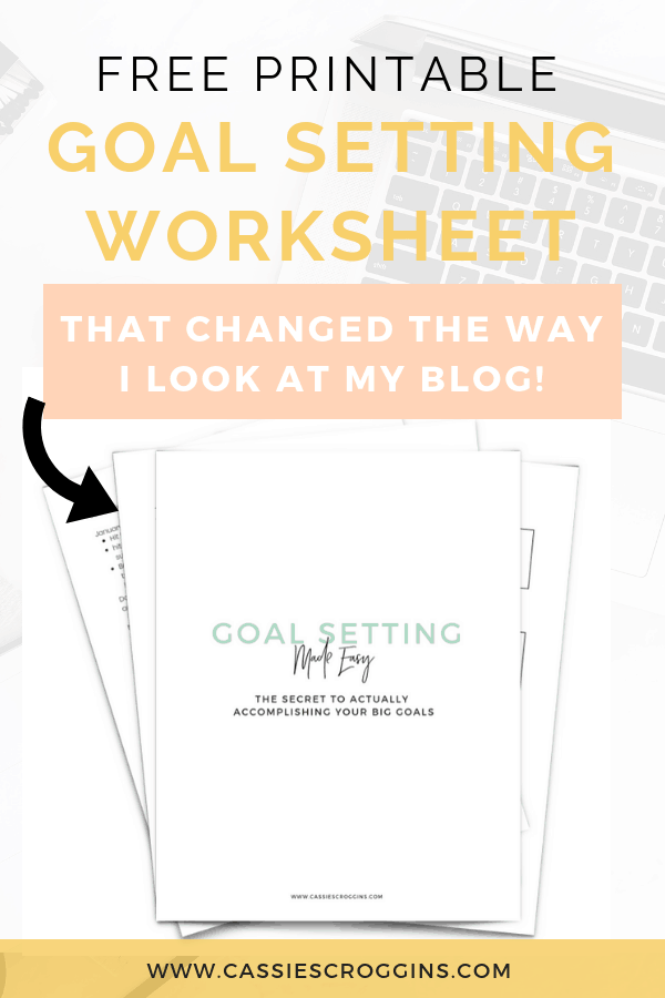 Free Goal Setting Worksheet that Changed the Way I Look at My Blog!